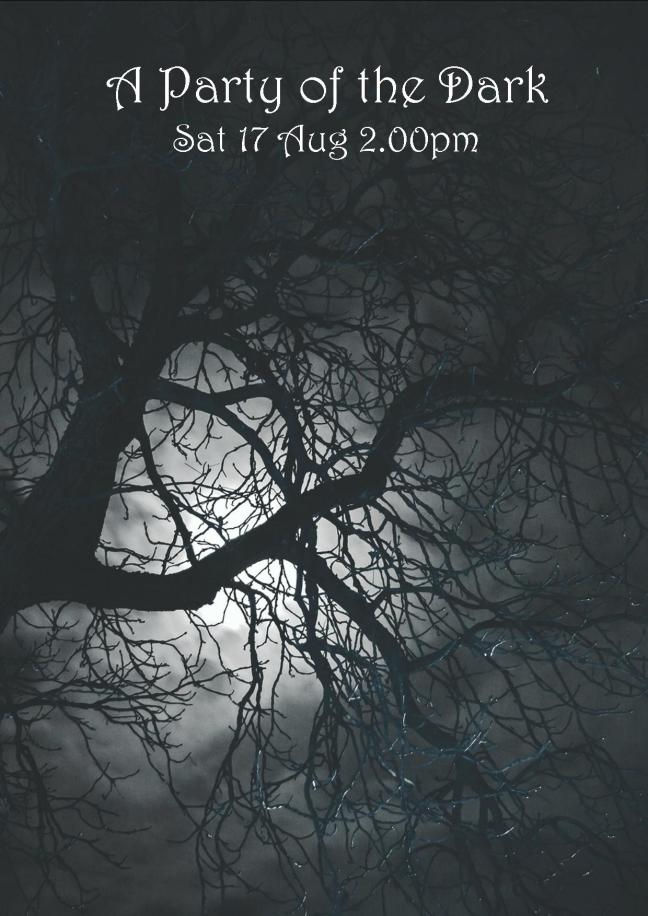 A PARTY OF THE DARK POSTER SAT 17 AUG 2.00PM