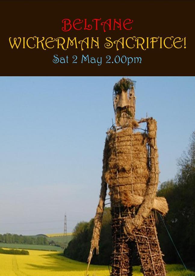 BELTANE WICKERMAN SACRIFICE POSTER SAT 2 MAY 2.00PM!