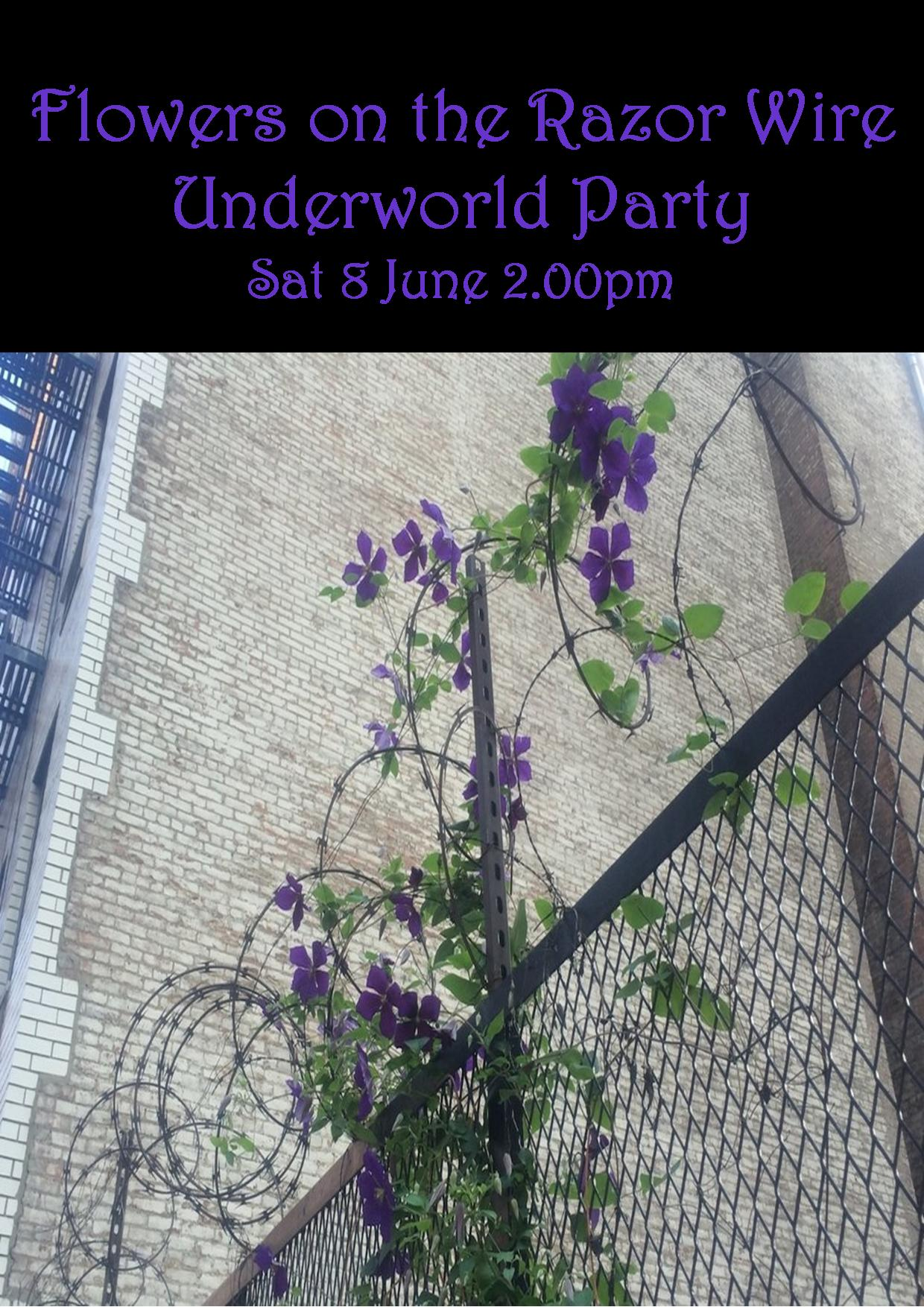 FLOWERS ON THE RAZOR WIRE SAT 8 JUNE 2.00PM