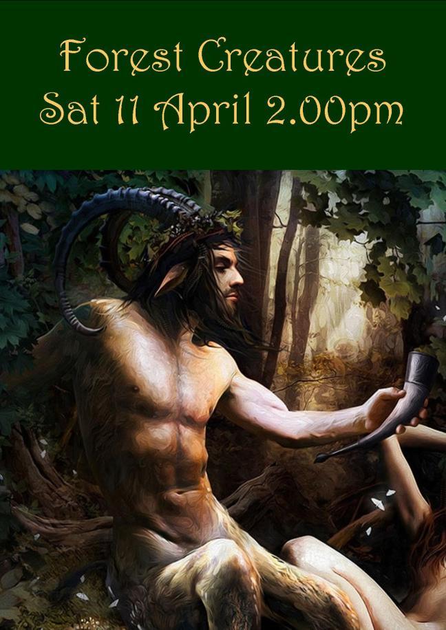 FOREST CREATURES PARTY SAT 11 APRIL 2.00PM!