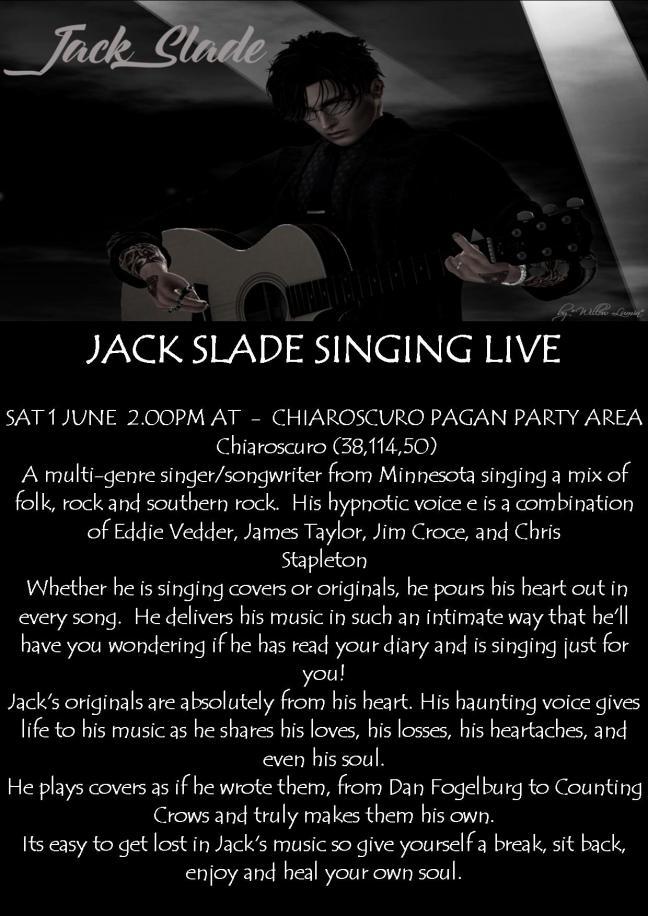 JACK SLADE POSTER SINGING LIVE SAT 1 JUE 2.00PM