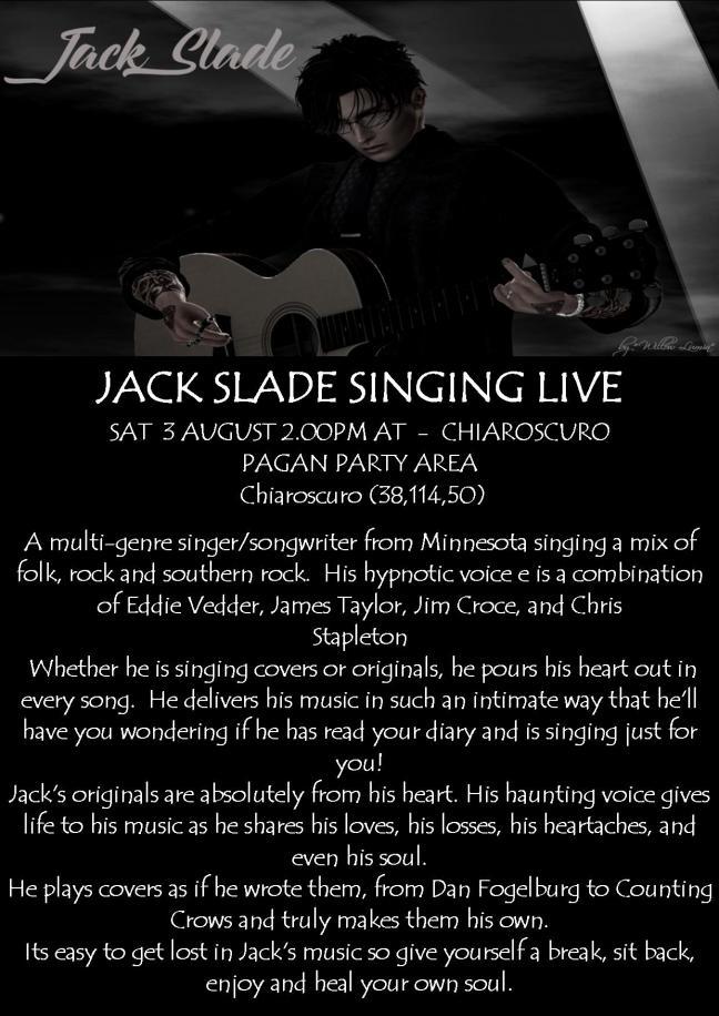 JACK SLADE POSTER SINGING LIVE SAT 3 AUG 2.00PM