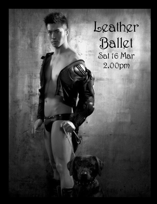 LEATHER BALLET PARTY POSTER SAT 16 MAR 2.00PM