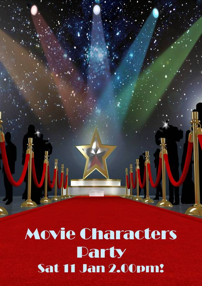 MOVIE CHARACTERS PARTY SAT 11 JAN 2.00PM!